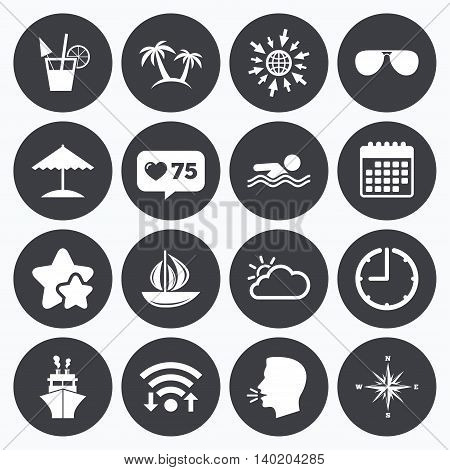 Calendar, wifi and clock symbols. Like counter, stars symbols. Cruise trip, ship and yacht icons. Travel, cocktails and palm trees signs. Sunglasses, windrose and swimming symbols. Talking head, go to web symbols. Vector