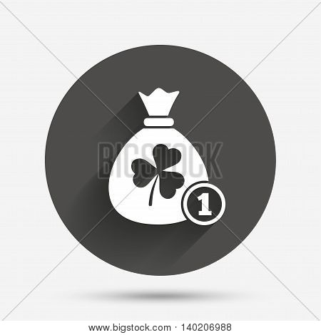 Money bag with three leaves clover and coin sign icon. Saint Patrick trefoil shamrock symbol. Circle flat button with shadow. Vector