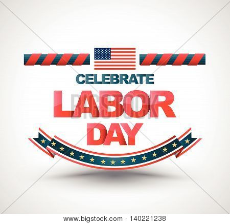 Celebrate labor day banner. Vector illustration. Can use for LABOR DAY advertising promotion and more.