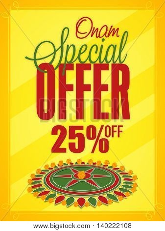 Onam Special Offer with 25% Off, Creative Poster, Banner or Flyer design decorated with beautiful rangoli on yellow background.