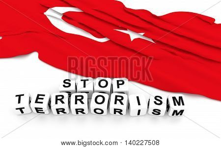 Turkey flag and write stop terrorism. 3D rendering.