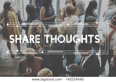 Share Thoughts Aspiration Motivation Concept