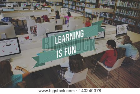 Learning is Fun Education Studying Intelligence Concept