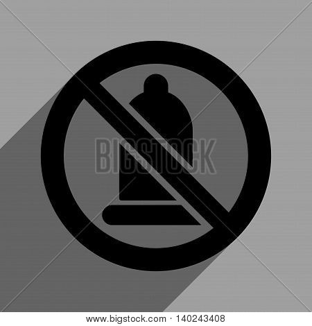 Forbidden Condom long shadow vector icon. Style is a flat forbidden condom black iconic symbol on a gray square background with longshadow.