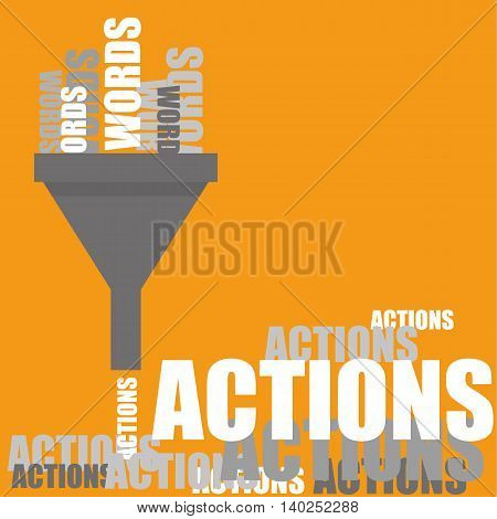 A funnel converting Words into Actions as a metaphor for getting things done once a plan is in place