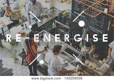 Energize Efficiency Refreshment Renew Vitalize Concept