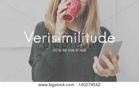 Verisimilitude True Realistic Credible Concept