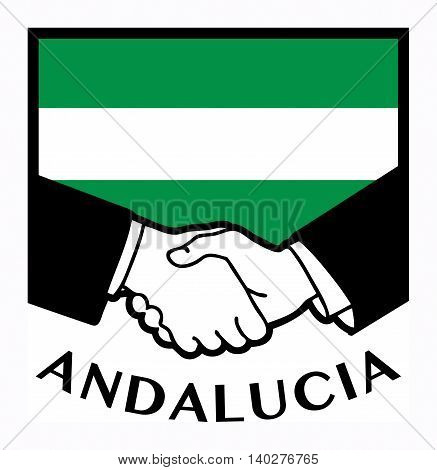 Andalucia flag and business handshake, vector illustration