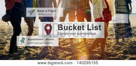 Bucket List Goals Aspirations Inspiration Motivation Concept
