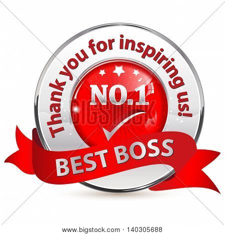 Number 1 Best Boss. Thank you for inspiring us - metallic red label with thanking message for your leader.