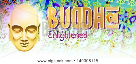 Vector illustration on the theme of Buddhism with the image of Buddha head on a background of Vedic signs and symbols With inscription: Buddha Enlightened. Format: banner Poster title.