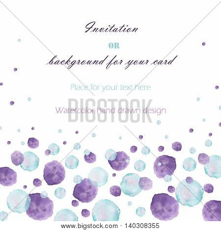 Background, template postcard with the watercolor blue and purple bubbles (spots, blots), hand drawn on a white background, greeting card, decoration postcard or invitation