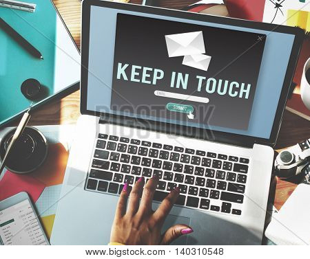 Keep In Touch Connection Relationship Follow Concept