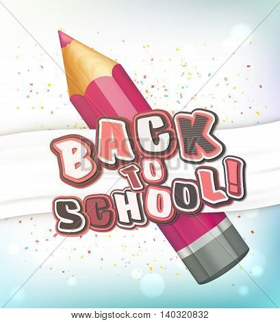 Poster with lettering Back to school. Realistic purple pencil with 3d multilayer funny colorful letters. Vector illustration.