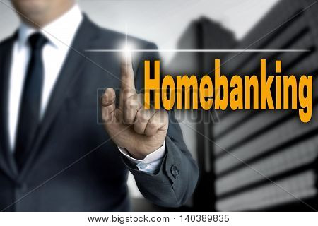 Homebanking touchscreen is operated by businessman background