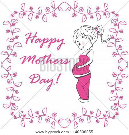 Pregnant woman and pink floral frame on a white background, happy mother day, vector illustration