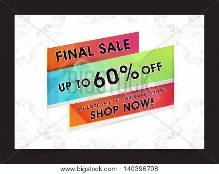 Final Sale Poster, Sale Paper Banner, Sale Flyer, Sale Tag, Upto 60% Off, Online Sale, Vector illustration.