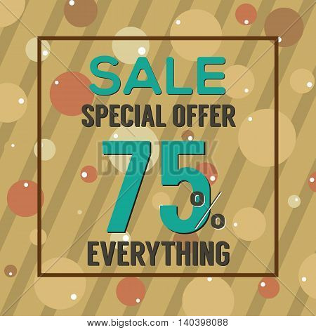 Special Offer 75 Percent On Brown Bubbles And Stripes Vector Illustration. EPS 10