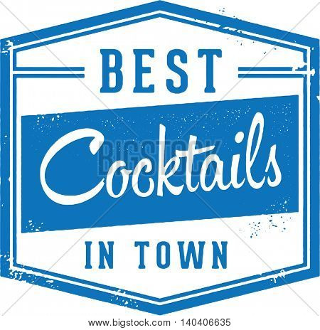 Best Cocktails in Town Sign