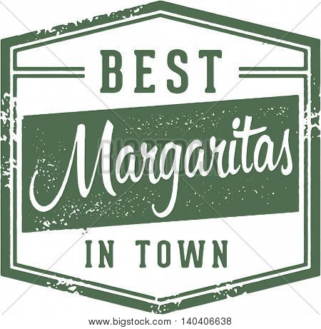 Best Margaritas in Town Sign