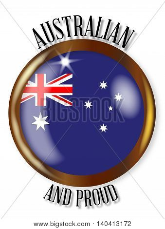 Australia flag button with a gold metal circular border over a white background with the text Australian and Proud