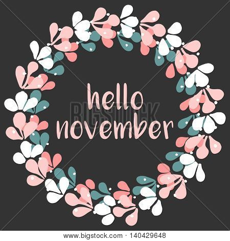 Hello november wreath vector card with black background