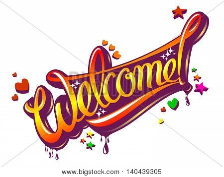 Inscription Welcome to the style of graffiti. Vector illustration
