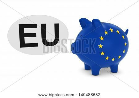Eu Flag Piggy Bank With Eu Text Speech Bubble 3D Illustration