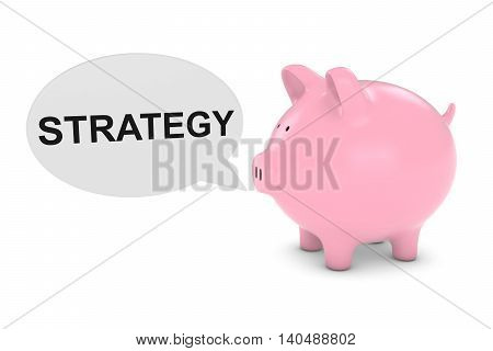Piggy Bank With Strategy Text Speech Bubble 3D Illustration