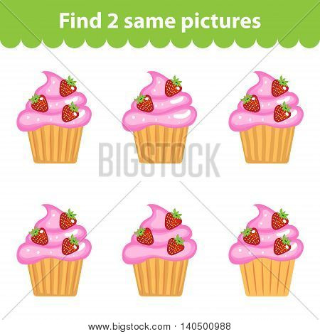 Children's educational game. Find two same pictures. Set of cupcakes for the game find two same pictures. Vector illustration.