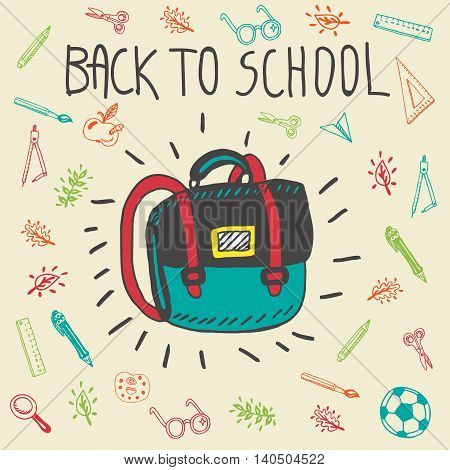 Back to school hand drawn doodle card with schoolbag and other school facilities. The schoolbag on beige background