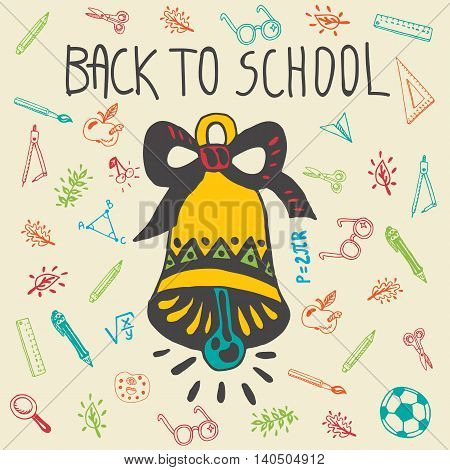 Back to school hand drawn doodle card with school bell and other school facilities. The school bell on beige background