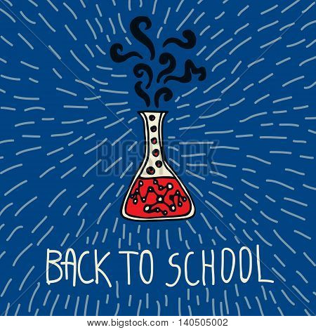 Back to school hand drawn doodle card with chemical flask. The chemical flask on blue background