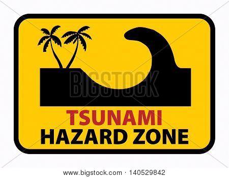 Tsunami Hazard Zone sign or symbol, vector illustration