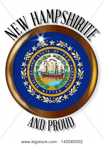New Hampshire state flag button with a gold metal circular border over a white background with the text New Hampshirite and Proud
