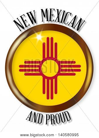 New Mexico state flag button with a gold metal circular border over a white background with the text New Mexican and Proud