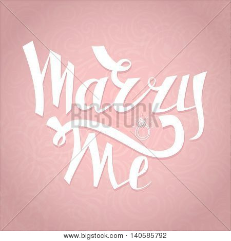 Marry Me card with marriage proposal. Engagement party invitation. Romantic unique lettering. Vector Illustration