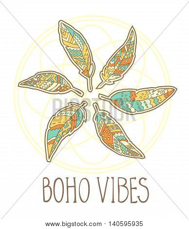 Composition of Boho ornamental feathers in circle, abstract ornate round and text Boho Vibes isolated on white background. Vector illustration.