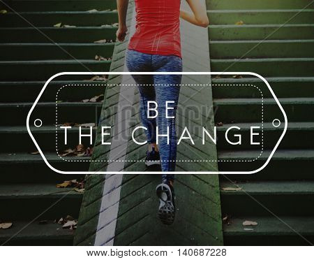 Be the Change Choice Development Improve Concept