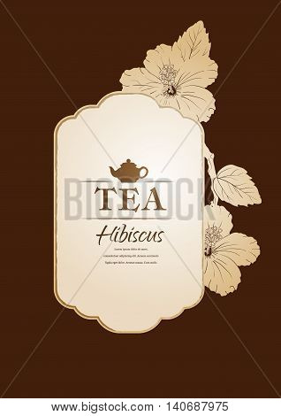 vector illustration. Chinese Rose. template packaging tea, label, banner, poster, identity, branding. Hand drawn. teapot with hibiscus. Stylish design for herb red tea. karkade