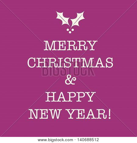 Purple Pink Merry Christmas And Happy New Year Greeting Card With Holly