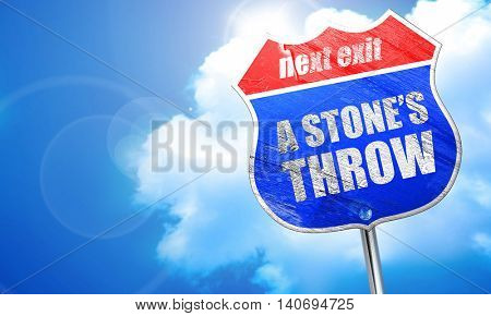 a stone's throw, 3D rendering, blue street sign