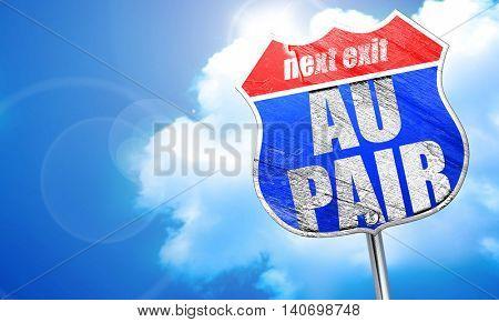 au pair, 3D rendering, blue street sign