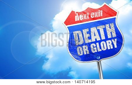 death or glory, 3D rendering, blue street sign