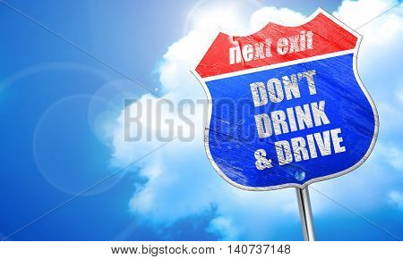 don't drink and drive, 3D rendering, blue street sign