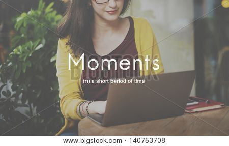 Moments Period of Time Life Momeries Concept