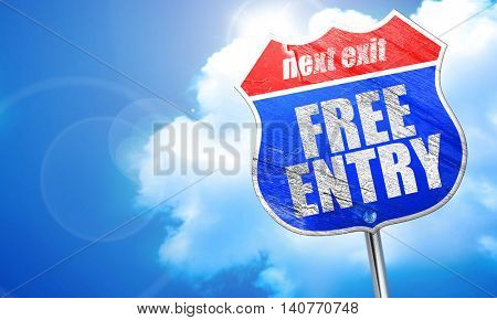 free entry, 3D rendering, blue street sign