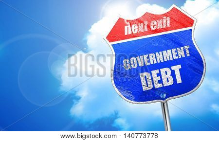 government debt, 3D rendering, blue street sign