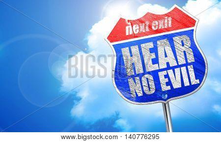 hear no evil, 3D rendering, blue street sign