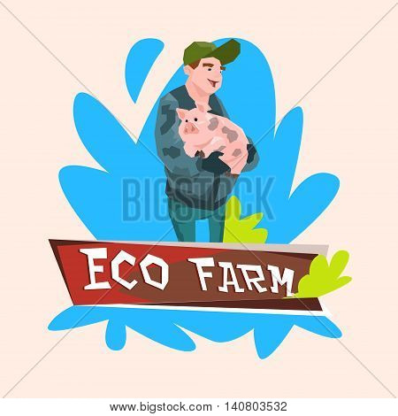 Farmer Hold Pig Butcher Animal Eco Farm Flat Vector Illustration